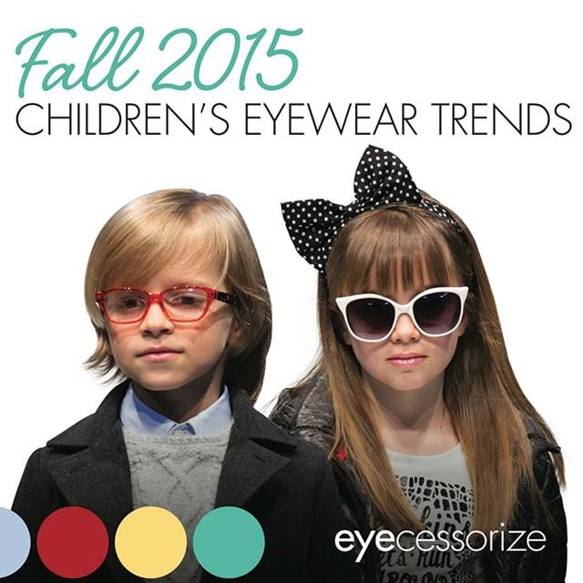 adeb6cd5bf50 Eyecessorize.com - Fall 2015 Children's Eyewear Trends